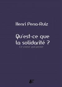 Qu'est-ce que la solidarité ? – le coeur qui pense