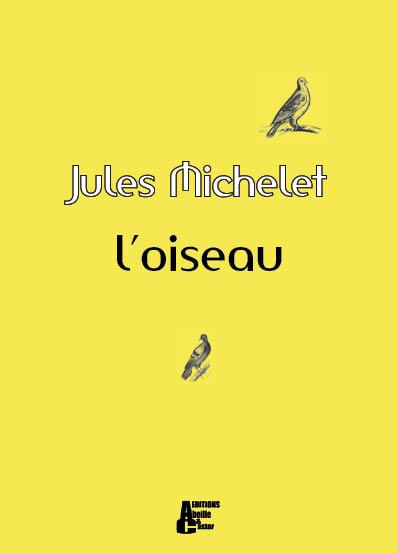 L'Oiseau - Editions Abeille et Castor