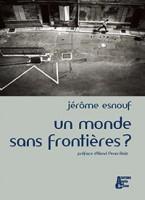 Un Monde sans Frontières ? - Editions Abeille et Castor