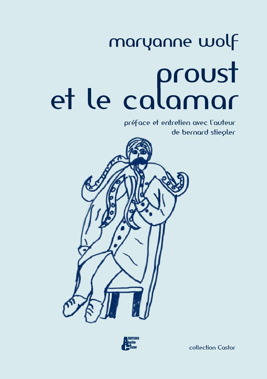 Proust et le calamar - Editions Abeille et Castor